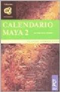 Calendario Maya 2: El Viaje En El Tiempo por Claudia Federica Zosi