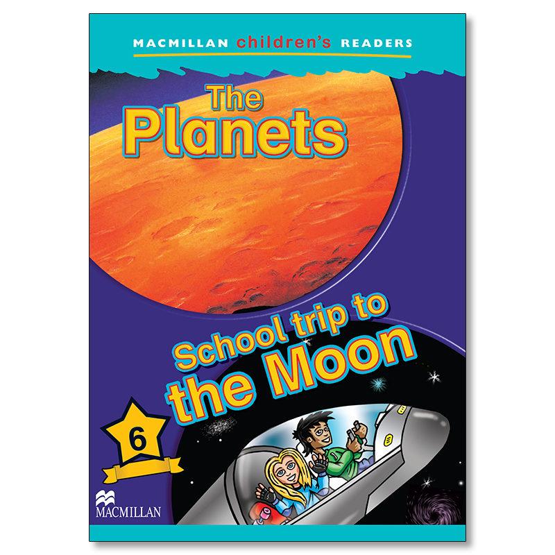 macmillan children s readers: 6 planets: school trip to moon (int-9781405057240