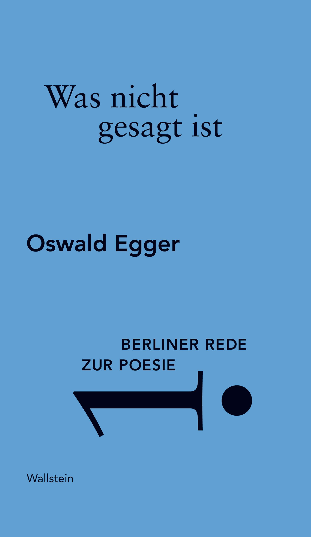 Was Nicht Gesagt Ist   por Oswald Egger epub