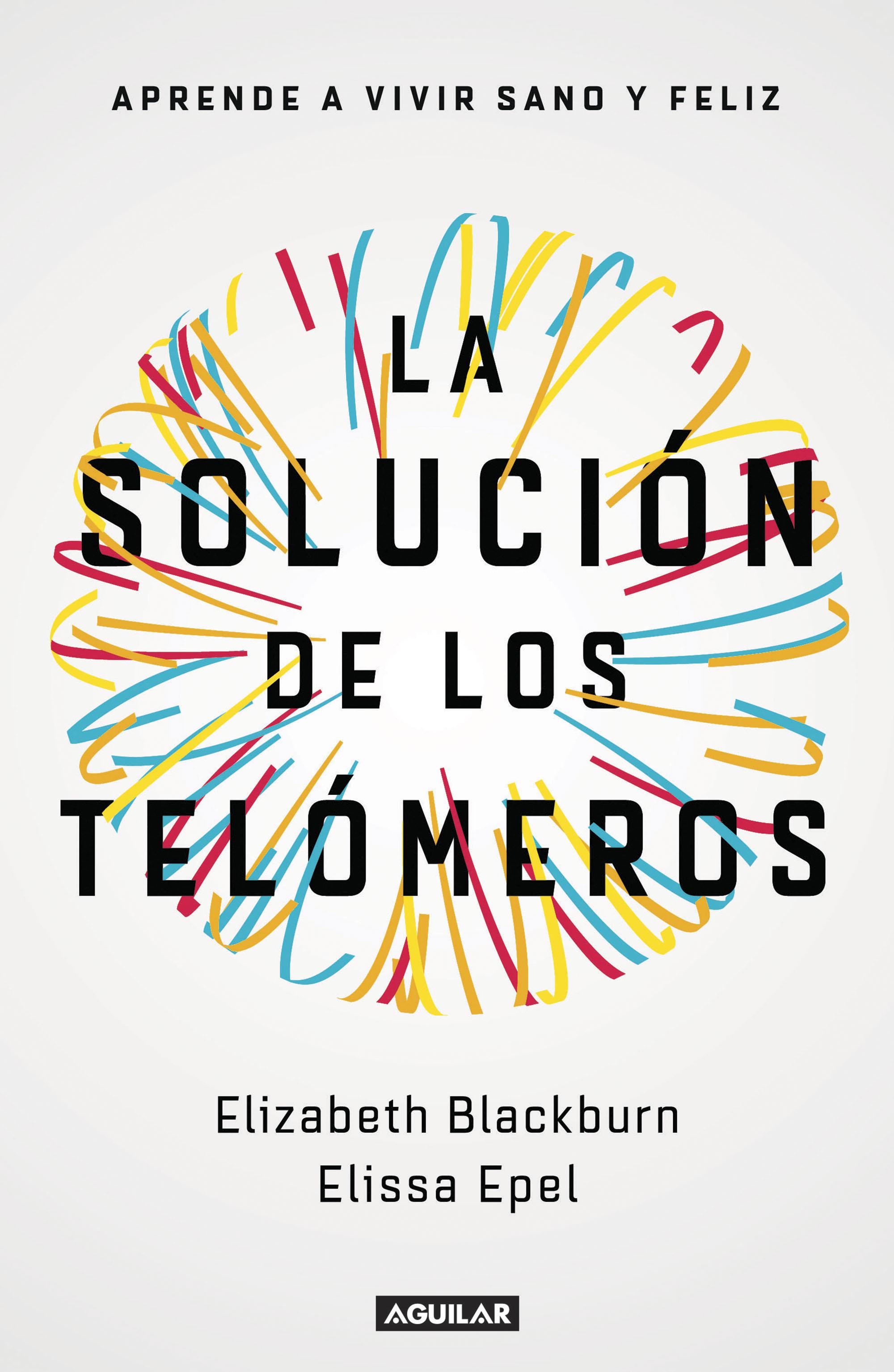 la solución de los telómeros-elissa epel-9788403501140