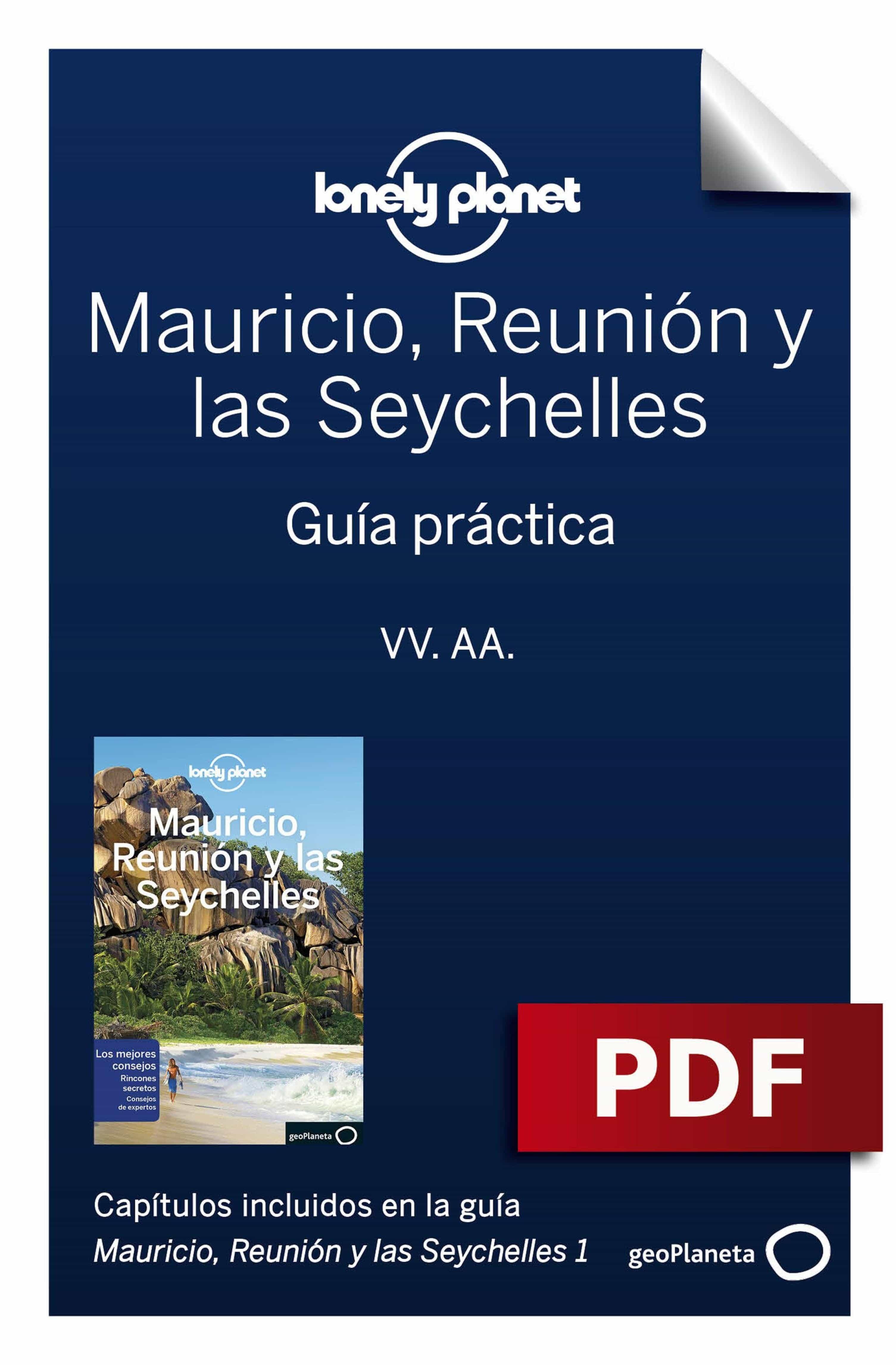 Mauricio, Reunión Y Las Seychelles 1. Guía Práctica   por Anthony Ham, Jean-bernard Carillet