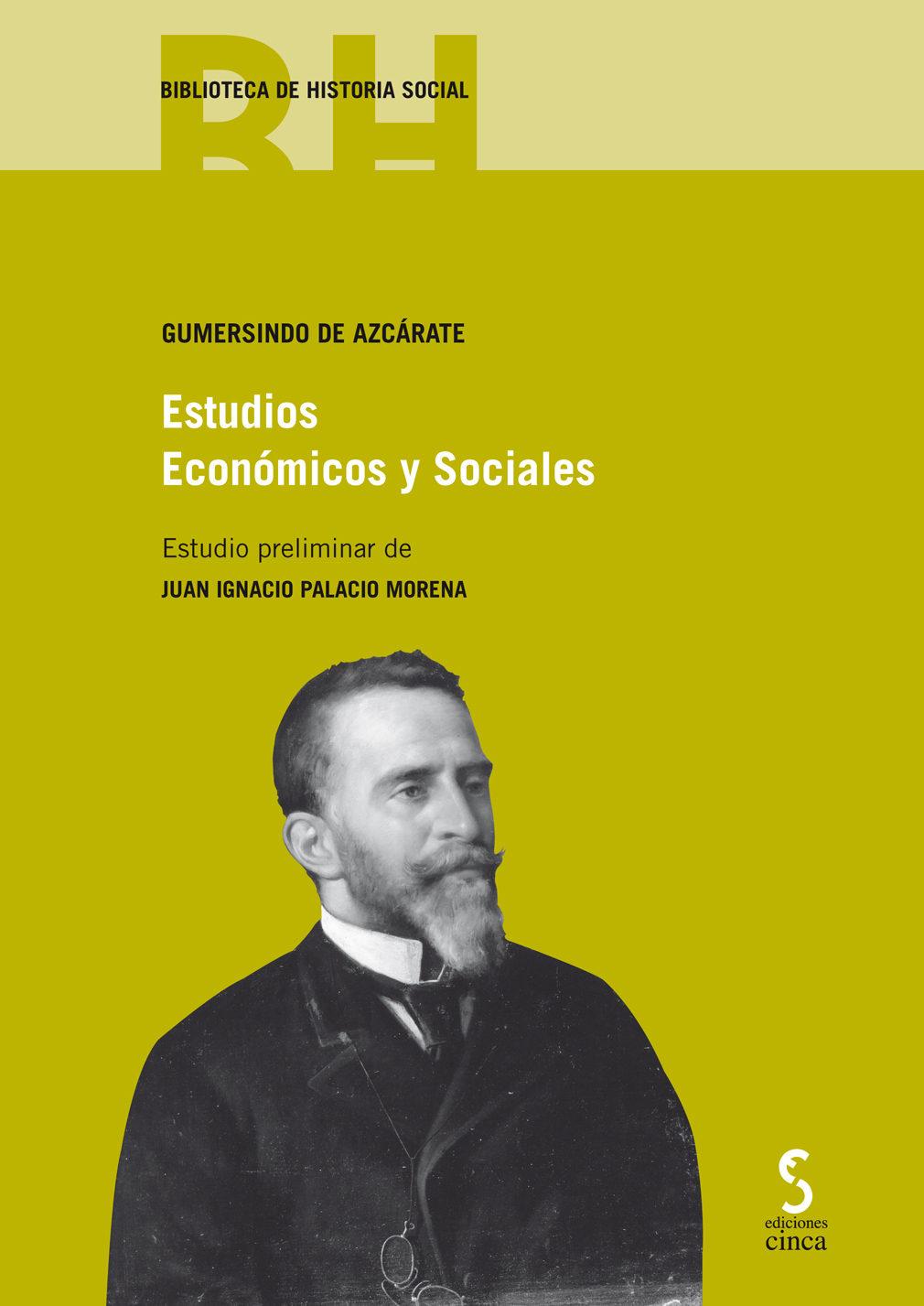 Estudios Economicos Y Sociales De Gumersindo De Azcarate por J. I. (dir.) Palacio Morena