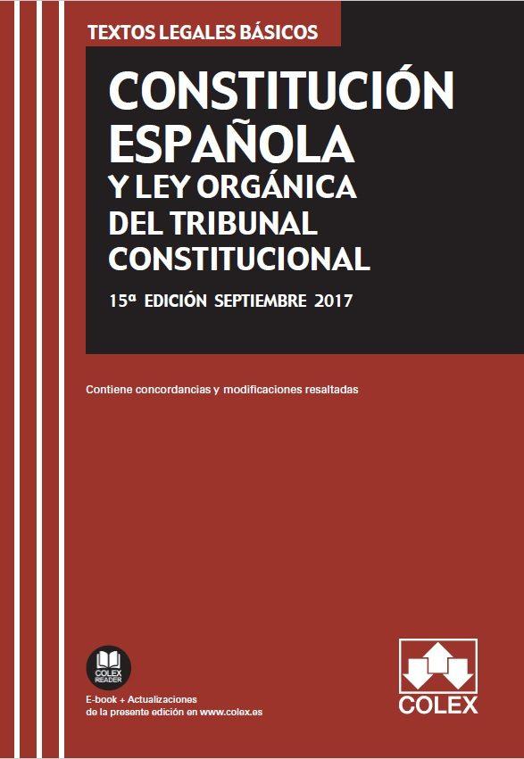 constitucion española y ley organica del tribunal constitucional : texto legal basico con concordancias y modificaciones          resaltadas (15ª ed.)-9788417135140