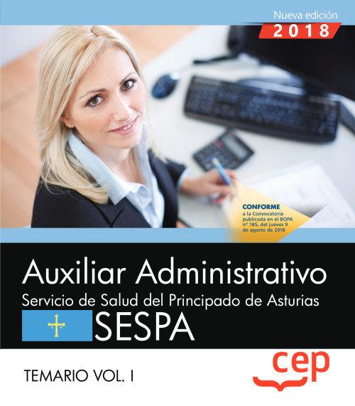 Auxiliar Administrativo Del Servicio De Salud Del Principado De Asturias (sespa): Temario (vol. I) por Vv.aa.