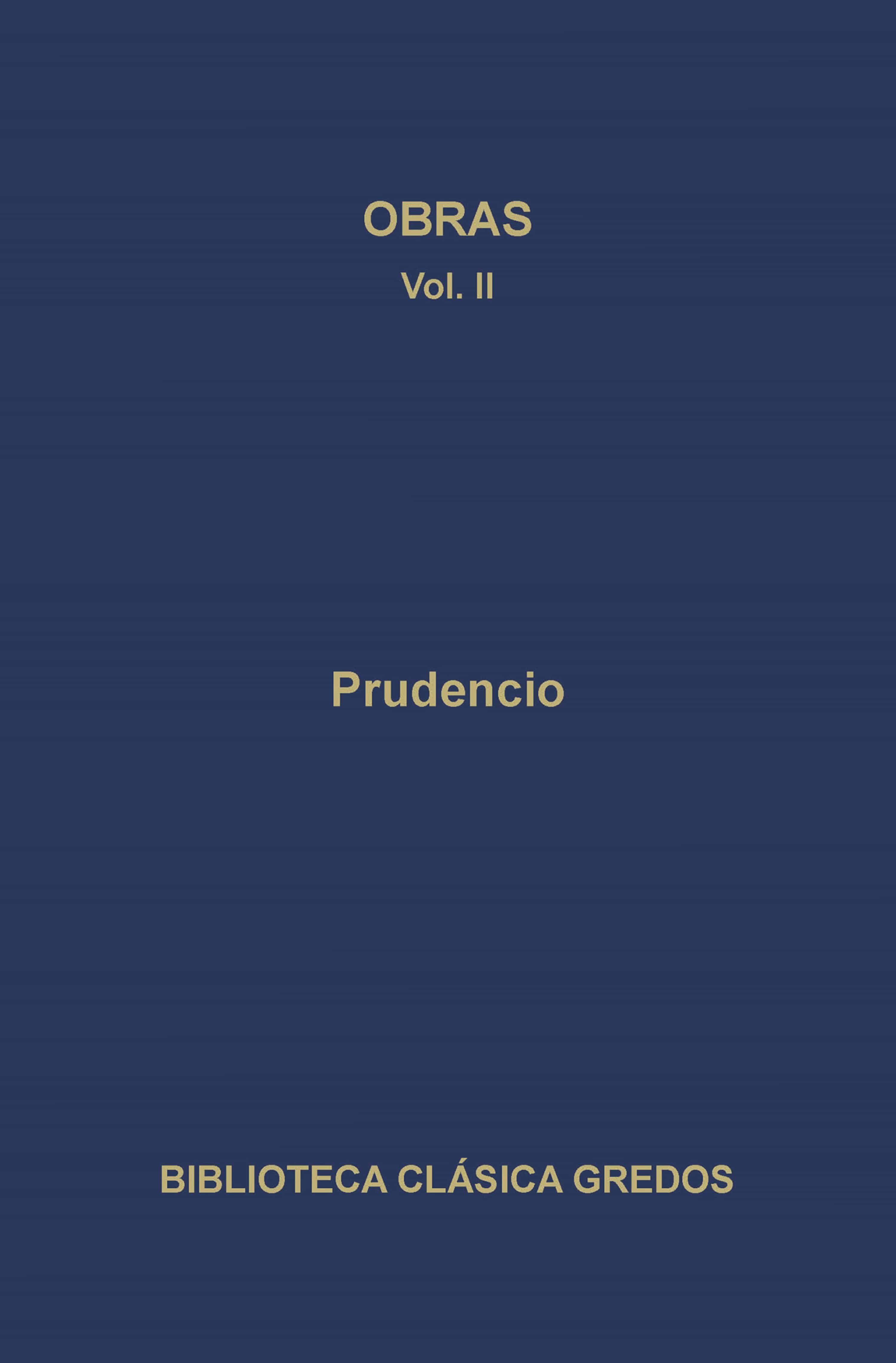 Obras Ii   por Aurelio Prudencio Clemente