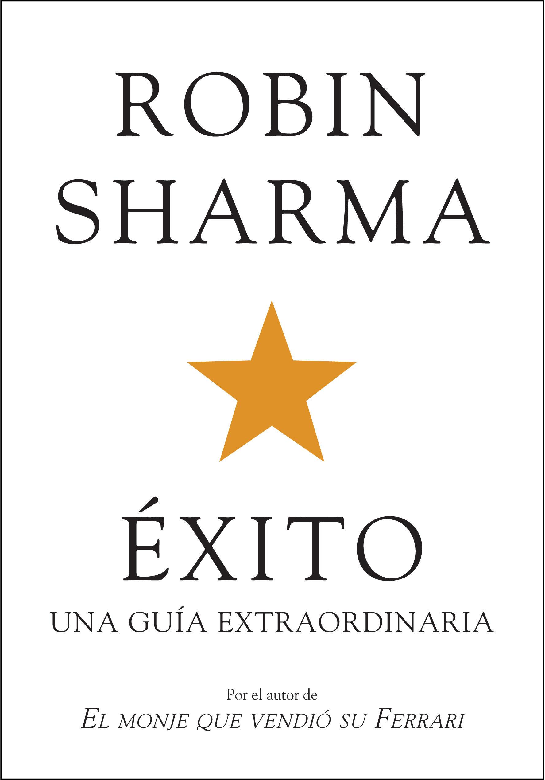 ÉXITO. UNA GUÍA EXTRAORDINARIA EBOOK | ROBIN S. SHARMA | Descargar ...