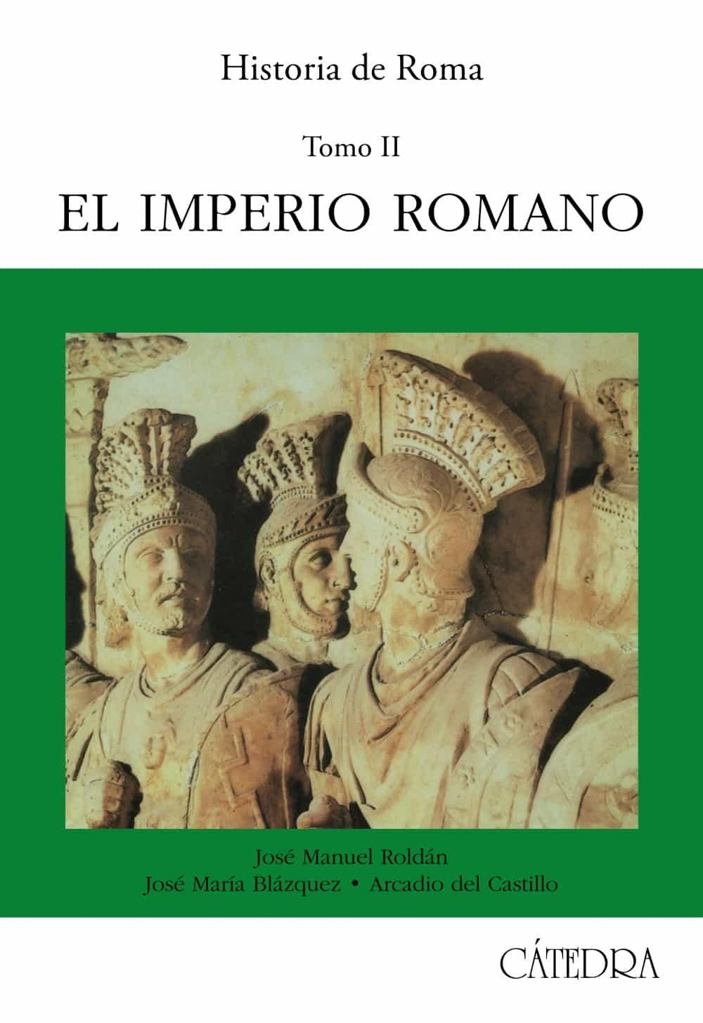 historia de roma. t.2: el imperio romano-9788437608440