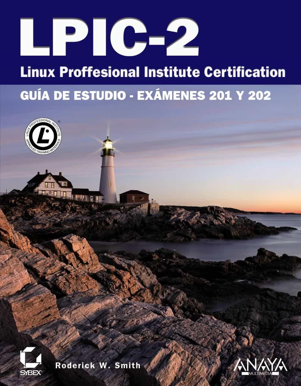 Lpic-2: Linux Professional Institute Certification por Alison Baxter