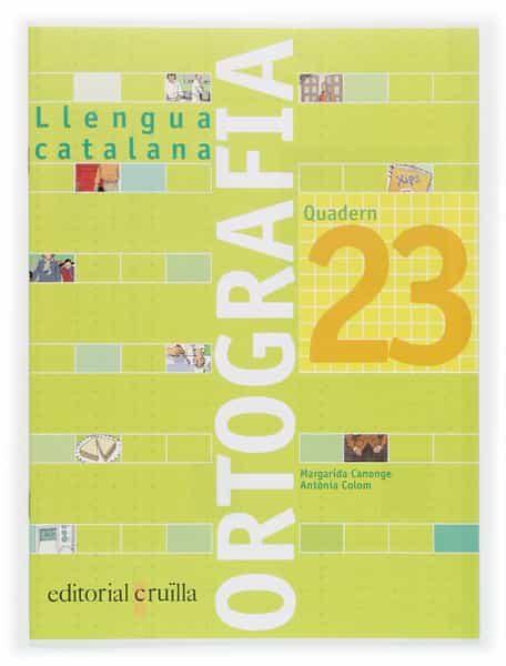 descargar QUADERN ORTOGRAFIA CATALANA 23 (2006) 6º PRIMARIA pdf, ebook