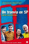 Un Tranvia En Sp (premio Nacional Narrativa 2002) por Unai Elorriaga