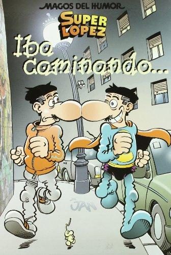Magos Del Humor Super Lopez Nº 119: Iba Caminando... por Jan epub