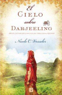 el cielo sobre darjeeling-nicole vosseler-9788466651240