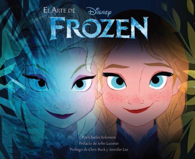 El Arte De Frozen por Charles Solomon