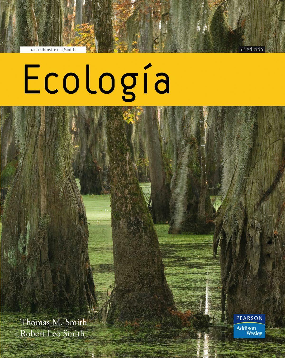 Ecologia (6ª Ed.) por Robert Leo Smith;                                                                                    Thomas M. Smith epub