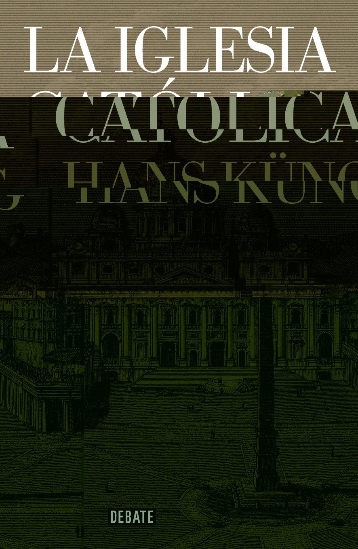 Iglesia Catolica por Hans Kung