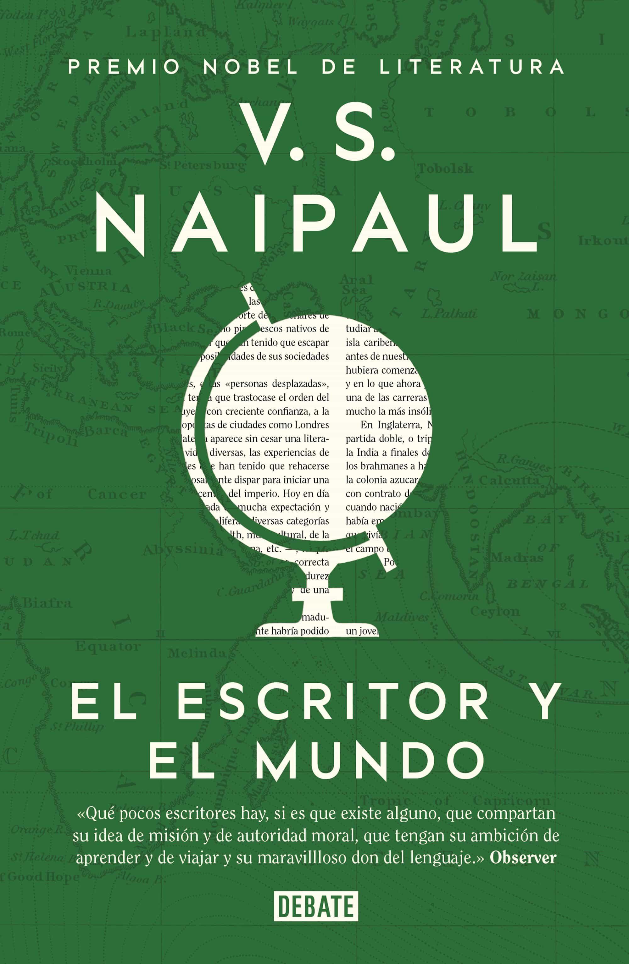 El Escritor Y El Mundo: Ensayos por V.s. Naipaul