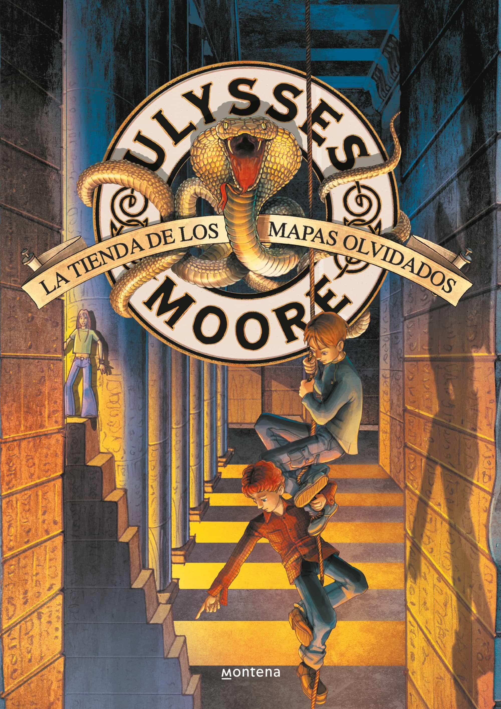 Ulysses Moore 2 : La Tienda De Los Mapas Olvidados por Pierdomenico Baccalario