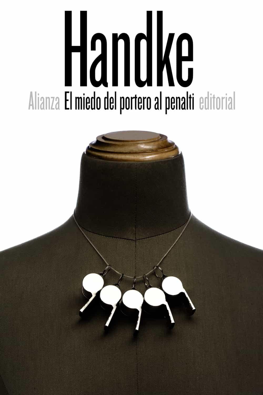 El Miedo Del Portero Al Penalti por Peter Handke epub