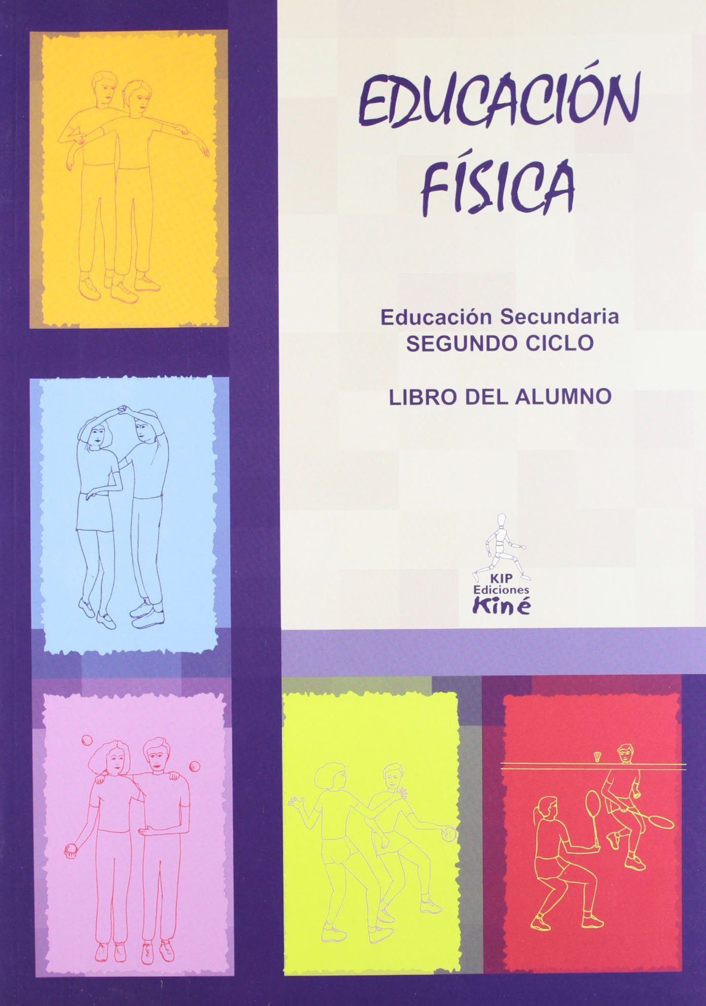 EDUCACIÓN FÍSICA. ESO. TERCER CURSO-CUARTO CURSO. LIBRO DEL ALUMNO ...