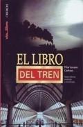 El Libro Del Tren por Pilar Lozano Carbayo