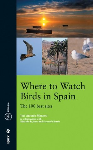 Where To Watch Birds In Spain por Jose Antonio Montero epub