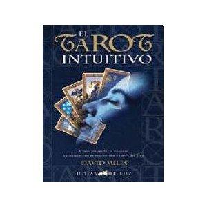 El Tarot Intuitivo por David Miles Gratis