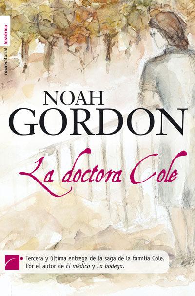 la doctora cole-noah gordon-9788496791640