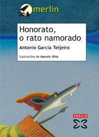 Honorato, O Rato Namorado por Antonio Garcia Teijeiro epub