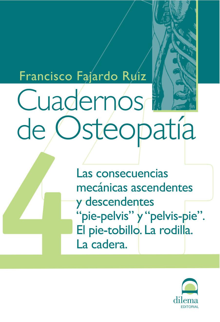 Cuadernos De Osteopatia 4. Pie Y Pelvis por Vv.aa.