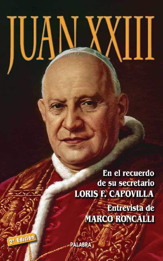 Juan Xxiii (2ª Ed.) por Marco Roncalli epub