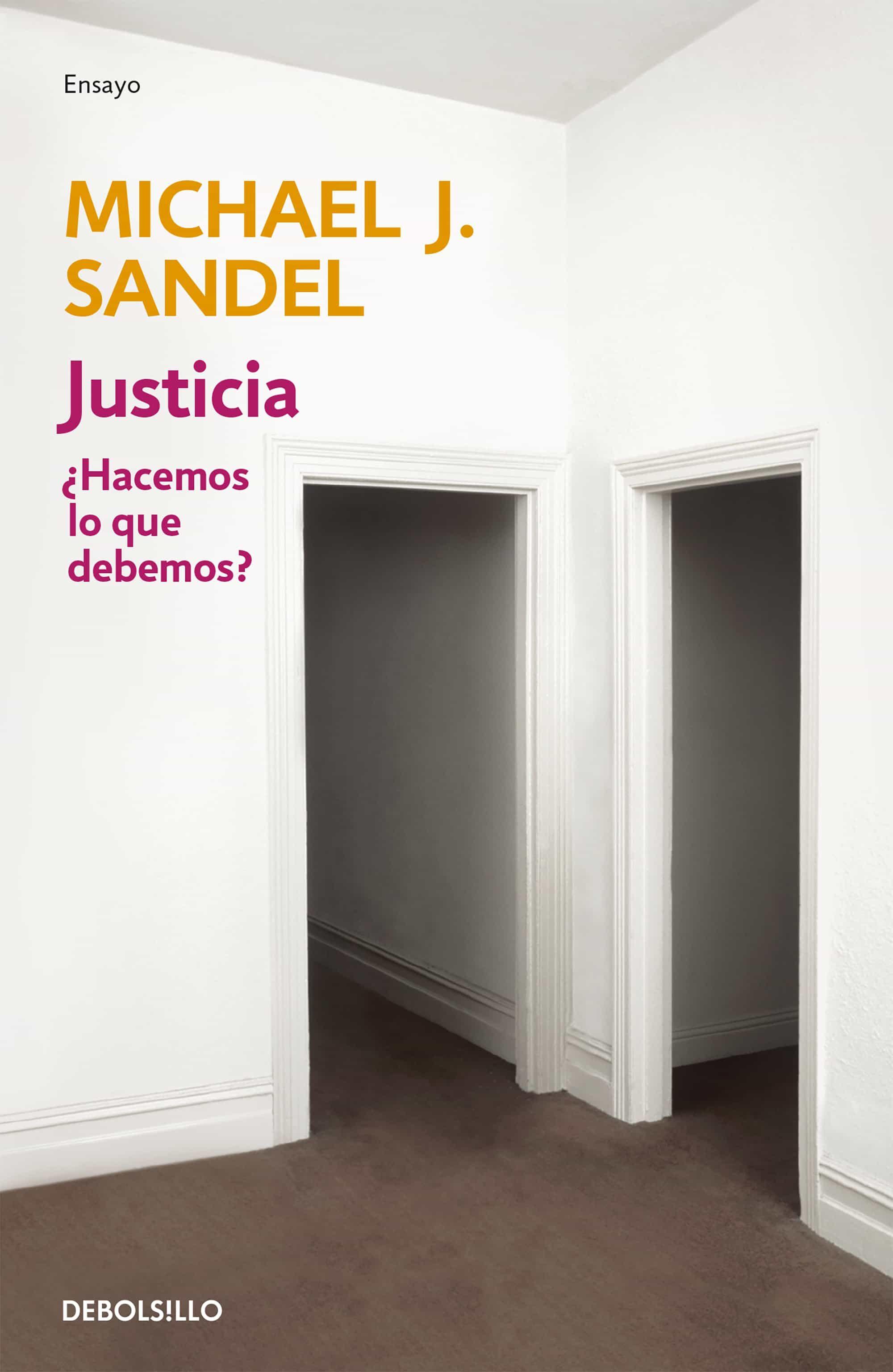 justicia ¿hacemos lo que debemos?-michael sandel-9788499894140