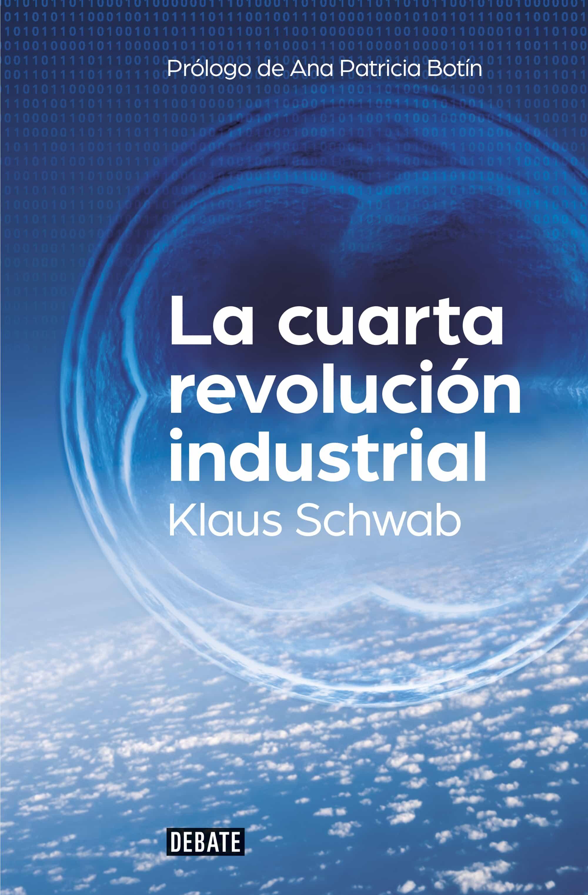LA CUARTA REVOLUCIÓN INDUSTRIAL | KLAUS SCHWAB | Comprar libro ...