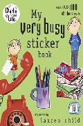 Charlie And Lola: My Very Busy Sticker Book por Lauren Child