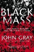 Black Mass por John Gray