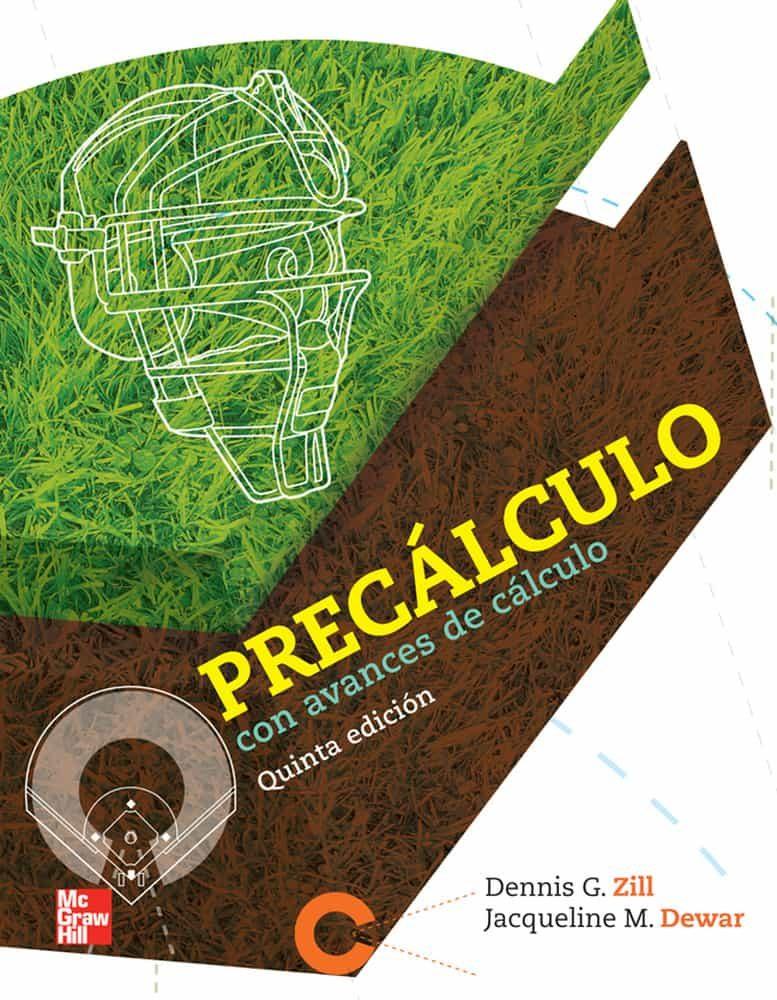 precalculo con avances de calculo (5ª ed.)-denis zill-9786071507150