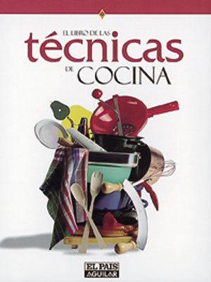 El Libro De Las Tecnicas De Cocina por Maria Jesus Gil De Antuñano