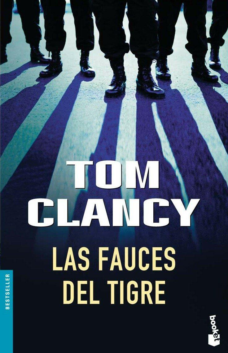 Las Fauces Del Tigre por Tom Clancy