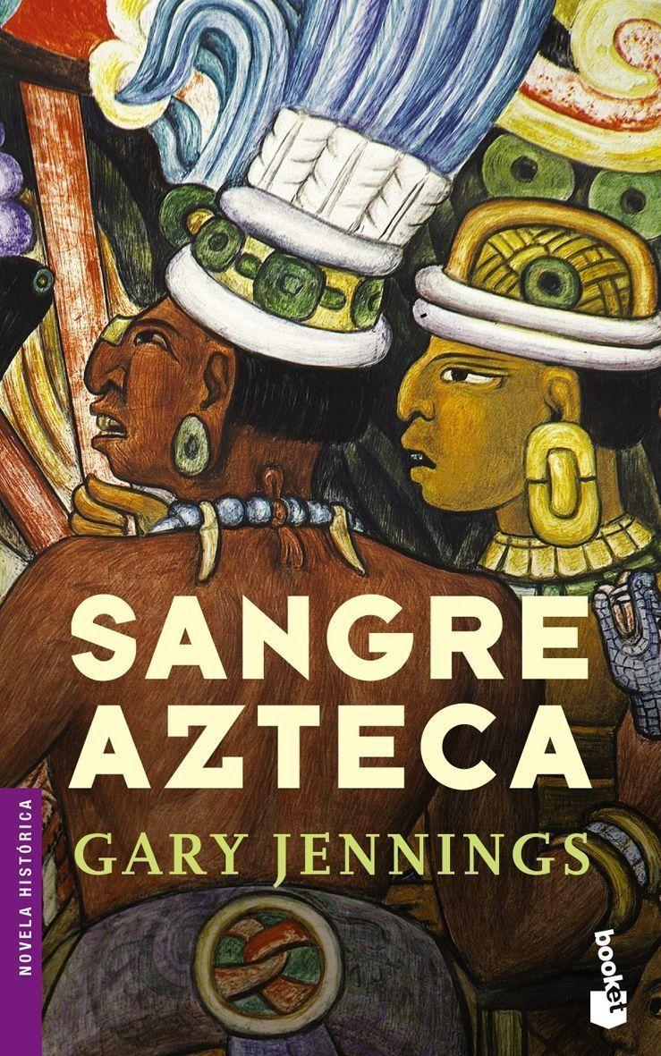 Sangre Azteca por Gary Jennings