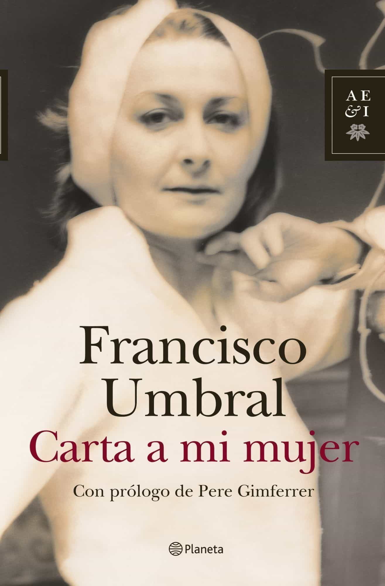 Carta A Mi Mujer por Francisco Umbral epub