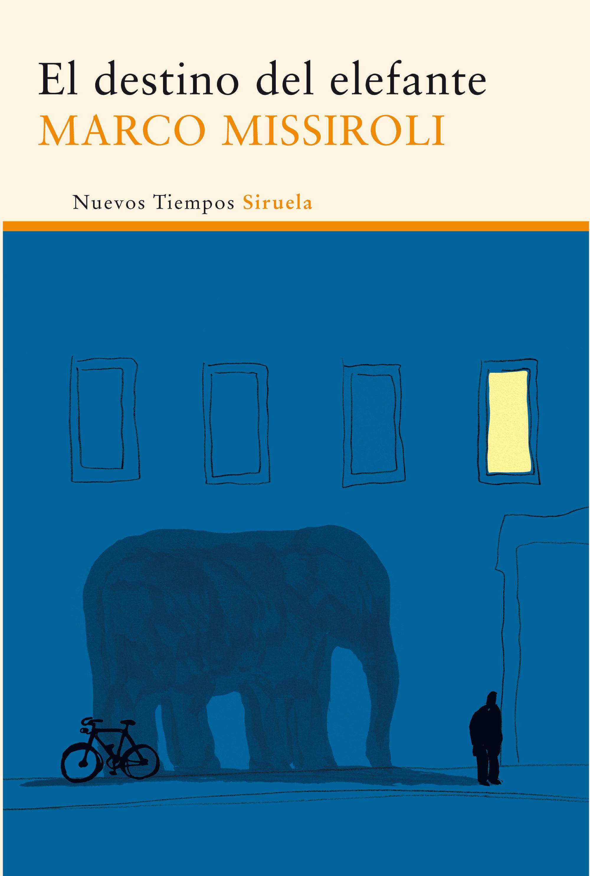 EL DESTINO DEL ELEFANTE | MARCO MISSIROLI | Comprar libro 9788415723950