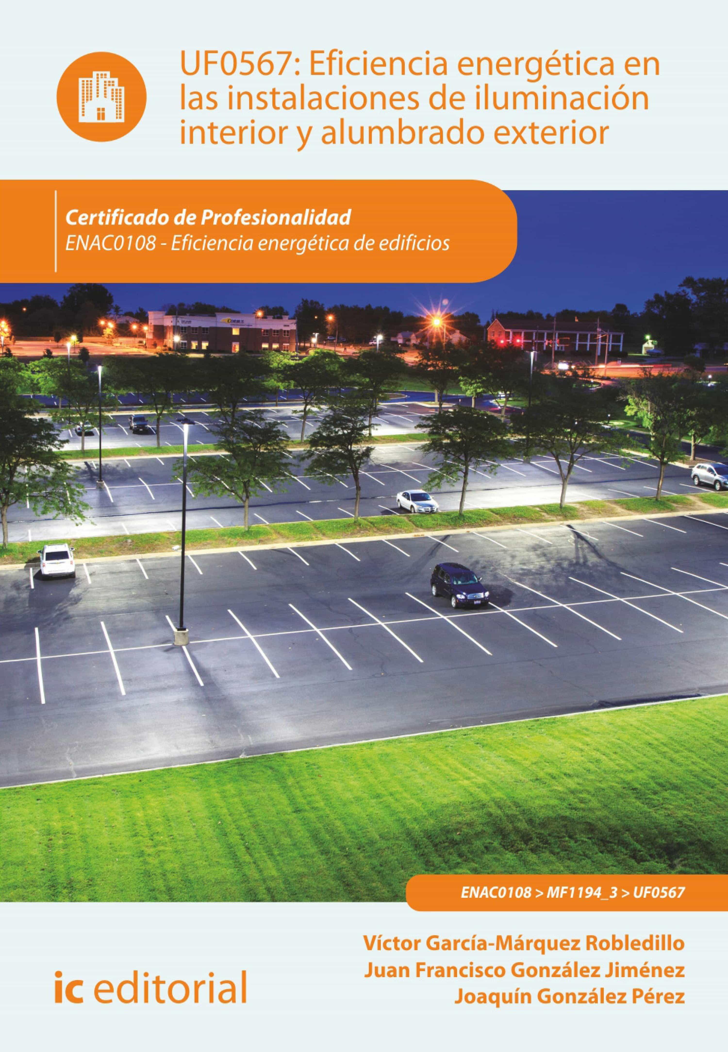 Eficiencia energ tica en las instalaciones de iluminaci n interior y alumbrado exterior enac0108 ebook