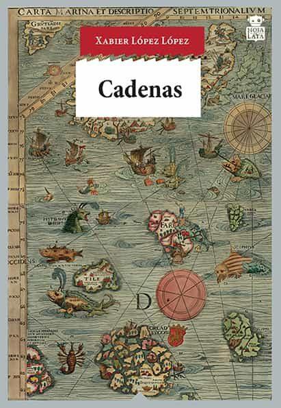 Cadenas por Xabier Lopez Lopez epub