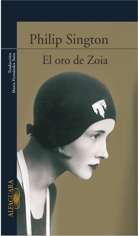 El Oro De Zoia por Philip Sington