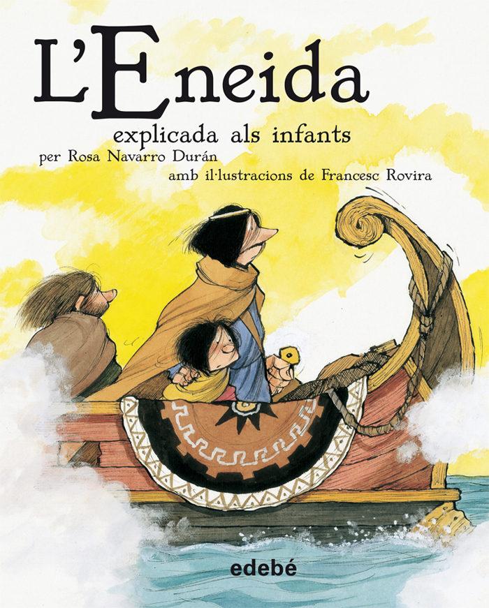L Eneida Explicada Als Infants por Rosa Navarro Duran epub