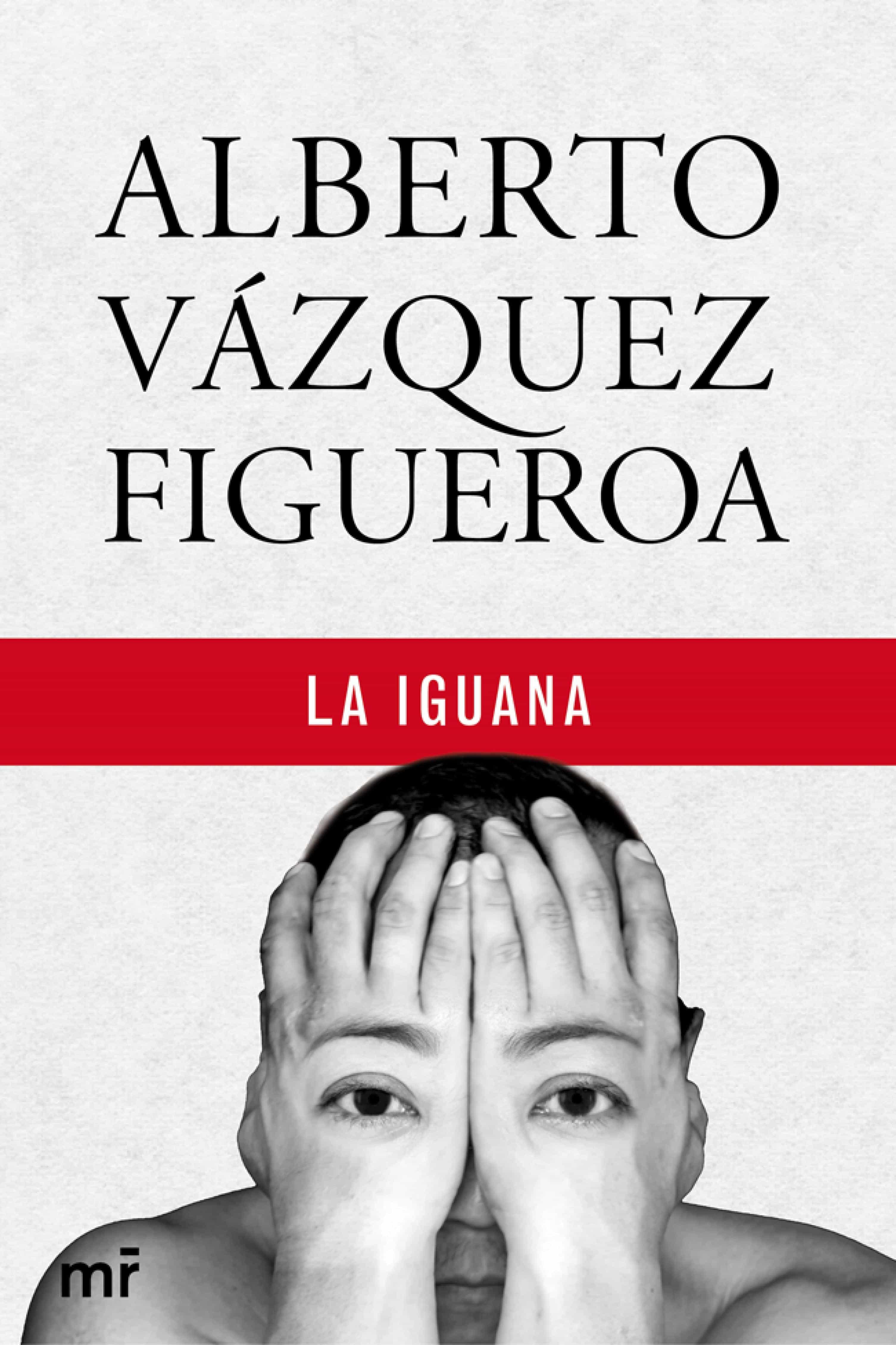 LA IGUANA VAZQUEZ FIGUEROA EPUB