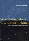 Atlas Fotografico De Las Constelaciones: Una Guia Astronomica En Fotografia por Eckhard Slawik;                                                                                    Uwe Reichert Gratis