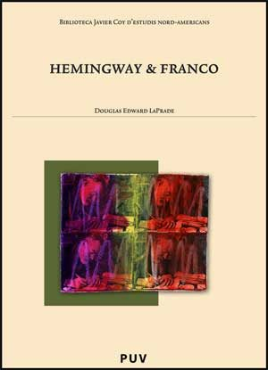 Hemingway & Franco por Douglas Edward Gratis