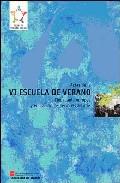 Ciudadania Europea Y Educacion De Personas Adultas (vi Escuela De Verano: Madrid 29 Y 30 De Junio De 2004) por Vv.aa. Gratis
