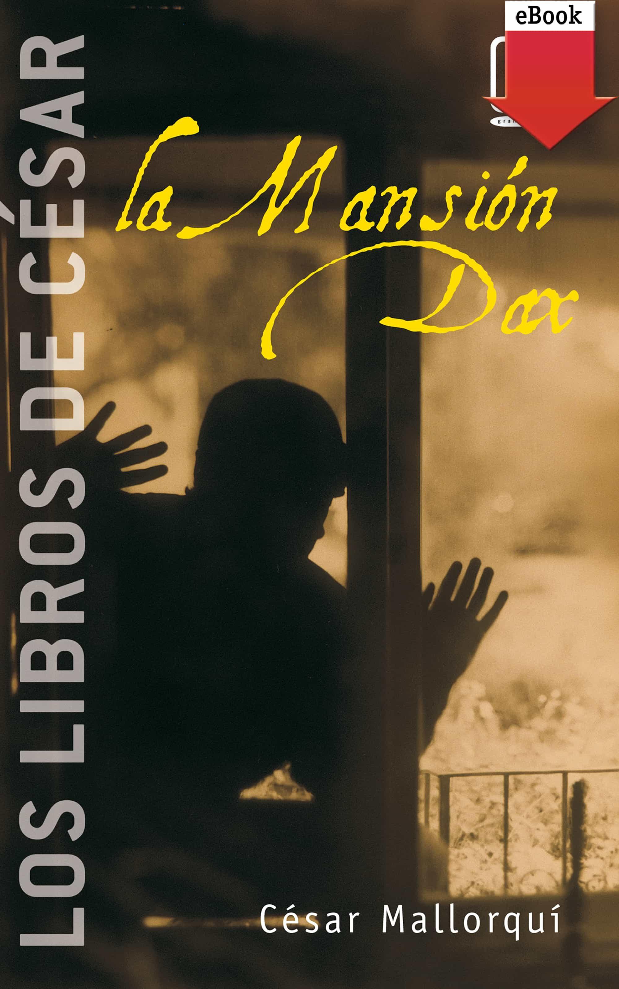 La Mansión Dax (ebook-epub)   por Cesar Mallorqui epub