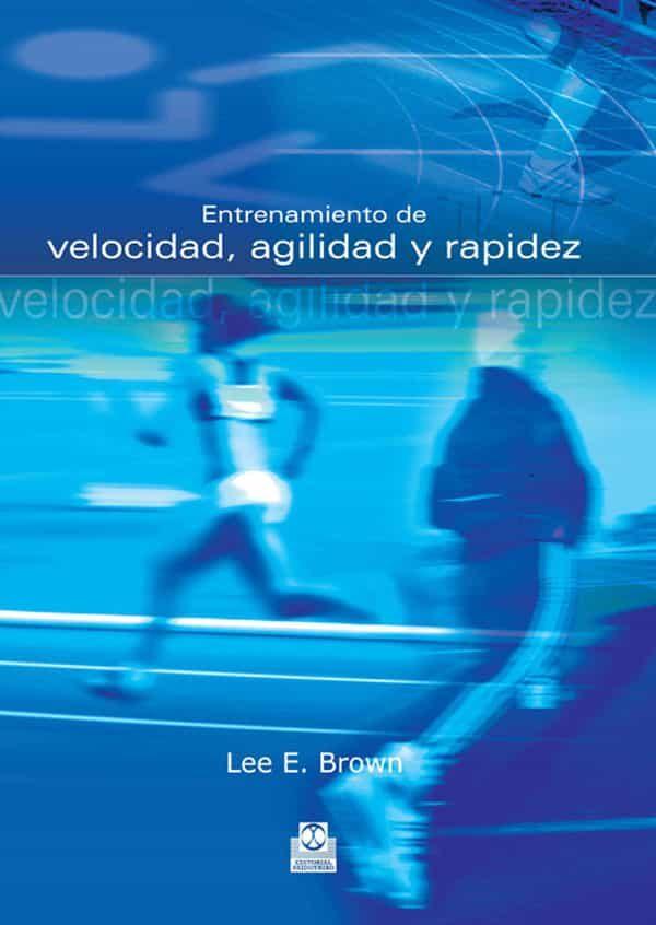 Entrenamiento Velocidad, Agilidad por Lee E. Brown Gratis